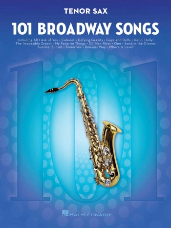 101 Broadway Songs: Tenor Sax Solo
