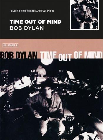 Bob Dylan - Time Out Of Mind Guitar With Strumming Patterns: Lyrics & Chords