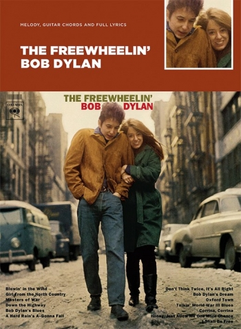 Bob Dylan - The Freewheelin' Guitar With Strumming Patterns: Lyrics & Chords