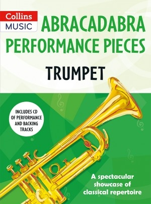 Abracadabra Performance Pieces - Trumpet Book & CD