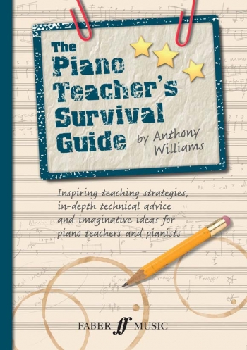 The Piano Teacher's Survival Guide (Anthony Williams)