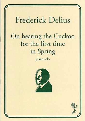 On Hearing The Cuckoo For The First Time In Spring: Piano Solo