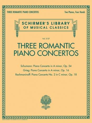 Three Romantic Piano Concertos: Greig/Schuman/Rachmaninoff (Schirmer)