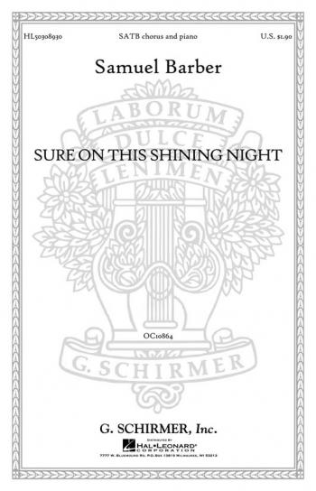 Sure On This Shining Night Opus 13/3 (SATB)