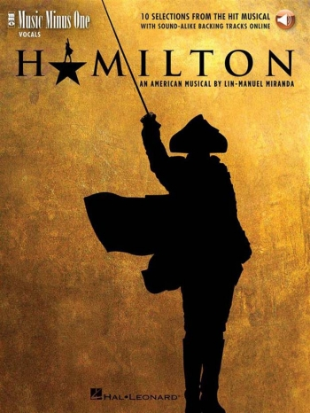 Hamilton 10 Selections From The Hit Musical: Music Minus One Book With Aud