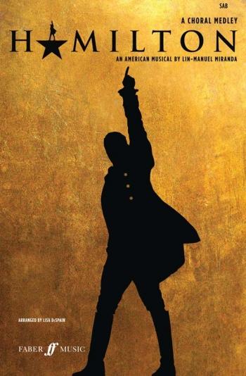 Hamilton: A Choral Medley: SAB   (Arr DeSpain)
