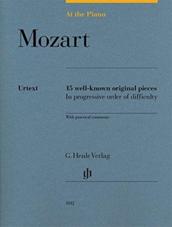 At The Piano - Mozart 15 Original Pieces In Progressive Order Of Difficulty (Henle)