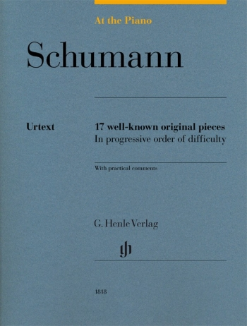 At The Piano - Schumann 17 Original Pieces In Progressive Order Of Difficulty (Henle)