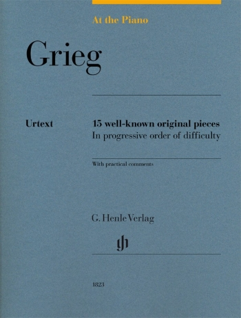 At The Piano - Grieg 15 Original Pieces In Progressive Order Of Difficulty (Henle)