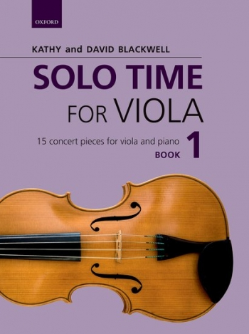 Solo Time For Viola Book 1: 15 Concert Pieces (Blackwell)