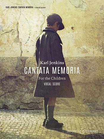 Cantata Memoria: For The Children: Vocal Score