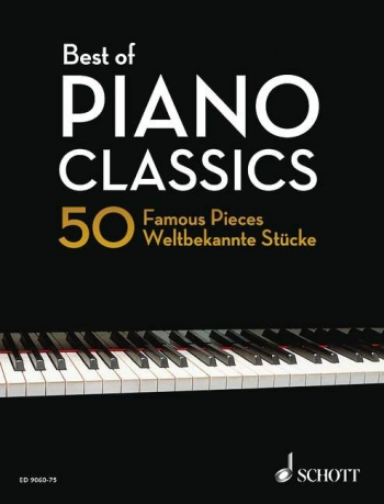 Best Of Piano Classics: 50 Famous Pieces Solo Piano Hardback