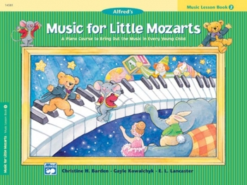 Alfred Music For Little Mozarts: Music Lesson Book 2