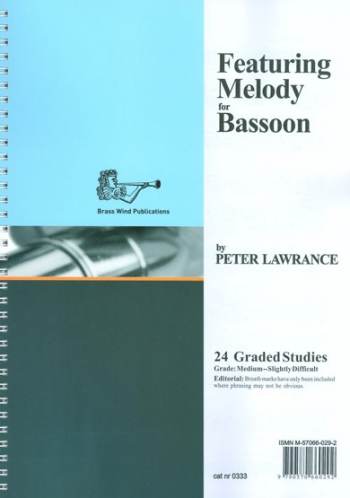 Featuring Melody For Bassoon: 24 Graded Studies (P Lawrance