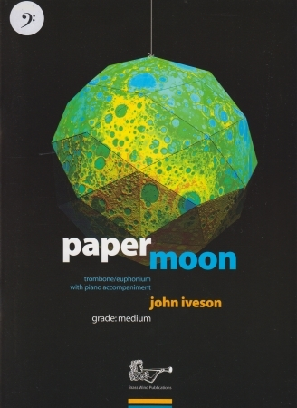 Lets Face Paper Moon: Bass Clef: Trombone/Euph & Piano (Iveson)