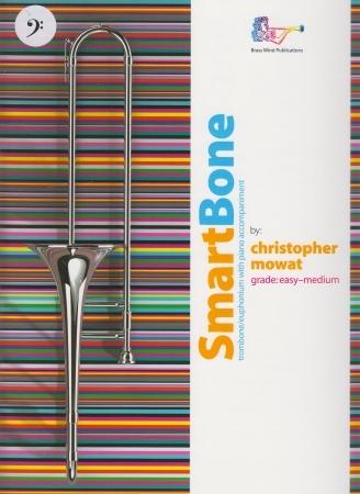 Smart Bone: Trombone & Piano Bass Clef (Mowat)
