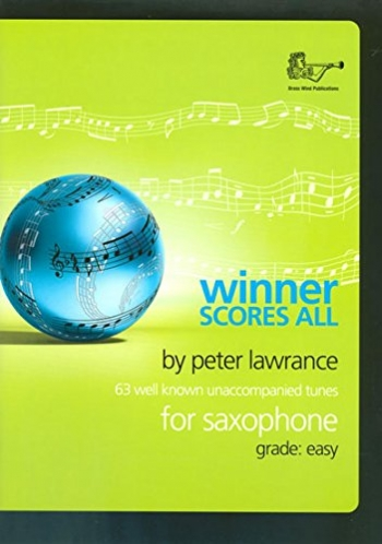 Winner Scores All: Alto Or Tenor Saxophone Part (lawrance)