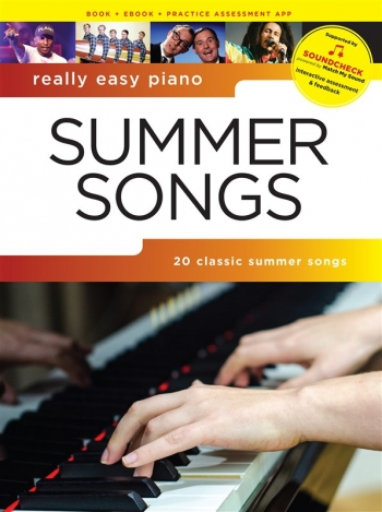 Really Easy Piano: Summer Songs (SOUNDCHECK)