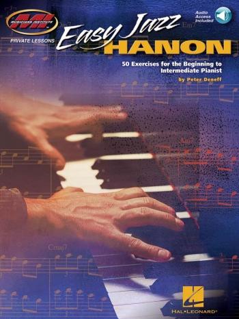 Easy Jazz Hanon: 50 Exercises For The Beginning To Intermediate Pianist