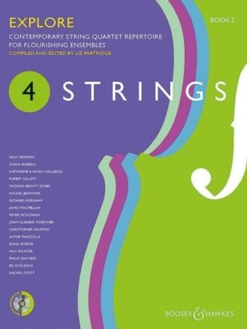 4 Strings - Book 2 Explore: Score & CD Contemporary String Quartet Repertoire