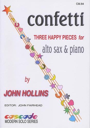 Confetti: Three Happy Pieces For Alto Sax & Piano (Hollins)