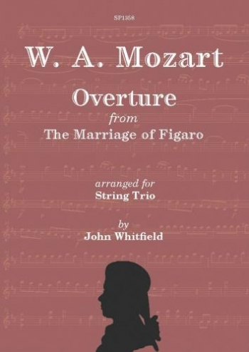 Mozart Marriage Of Figaro For String Trio: Score & Parts