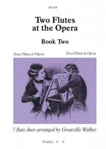 Two Flutes At The Opera Book 2 (Grade 4-6)
