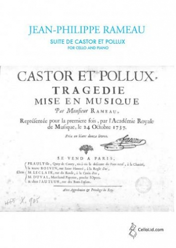 Suite From Castor And Pollux Arranged For Cello And Piano