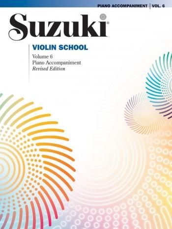 Suzuki Violin School Vol. 6 Violin Piano Accompaniment (Revised)