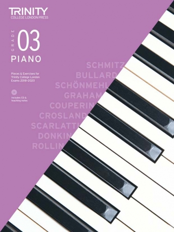 Trinity College London Piano Exam Pieces & Exercises 2018-2020 Grade 3 With CD & Teaching Notes