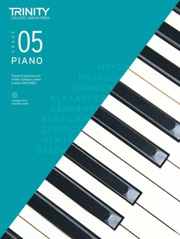 Trinity College London Piano Exam Pieces & Exercises 2018-2020 Grade 5 With CD & Teaching Notes