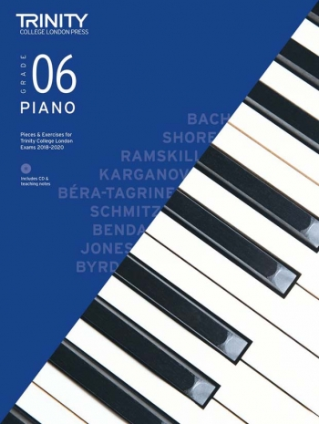 Trinity College London Piano Exam Pieces & Exercises 2018-2020 Grade 6 With CD & Teaching Notes