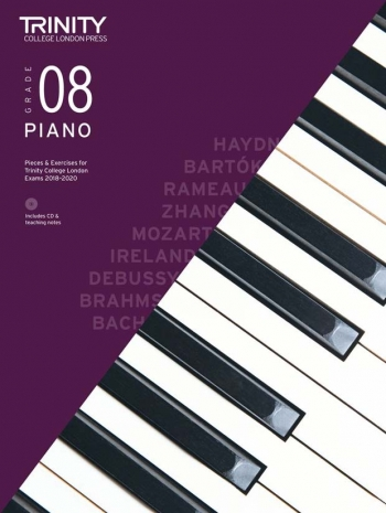 Trinity College London Piano Exam Pieces & Exercises 2018-2020 Grade 8 With CD & Teaching Notes