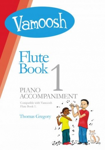 Vamoosh Flute Book 1 Piano Accompaniment (Thomas Gregory)