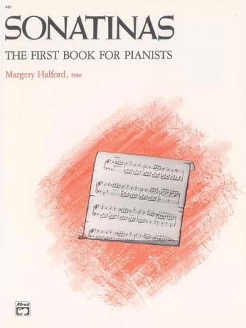 The First Book For The Pianists Sonatinas : Piano (Alfred)