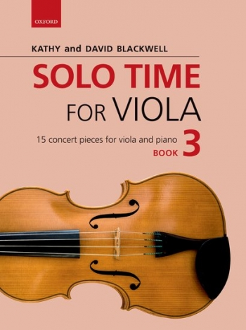 Solo Time For Viola Book 3: 15 Concert Pieces (Blackwell)