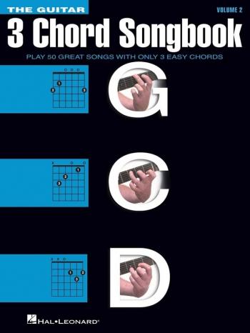 The Guitar Three-Chord Songbook: Volume 2 G-C-D