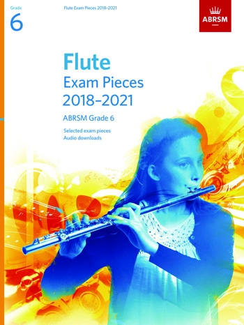 ABRSM Flute Exam Grade 6 2018–2021: Pieces & Download