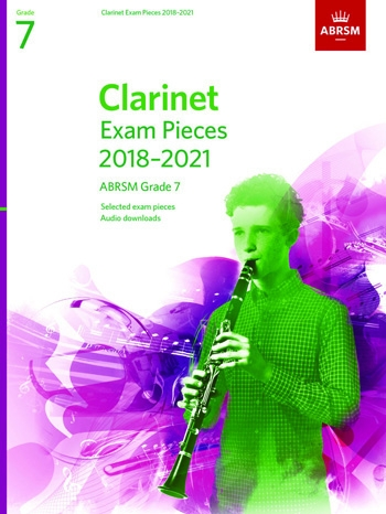 ABRSM Clarinet Exam Grade 7 2018–2021: Pieces & Download