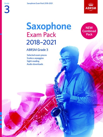 ABRSM Saxophone Exam Pack Grade 3 2018–2021: Pieces Scales Sight-reading & Download