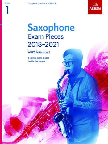 ABRSM Saxophone Exam Grade 1 2018–2021: Pieces & Download