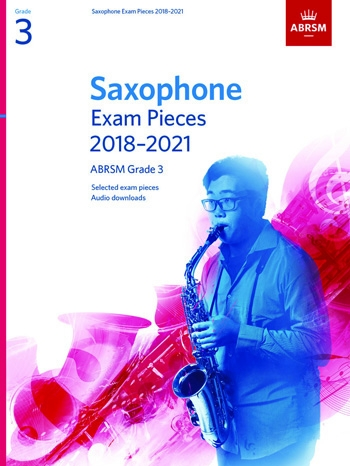 ABRSM Saxophone Exam Grade 3 2018–2021: Pieces & Download