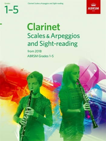 ABRSM Clarinet Scales & Arpeggios And Sight-Reading Grades 1–5 From 2018