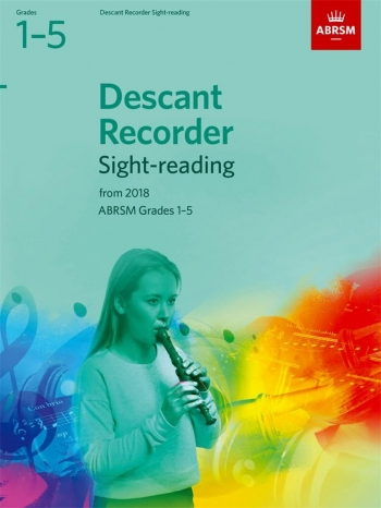 ABRSM Descant Recorder Sight-Reading Tests Grades 1–5 From 2018
