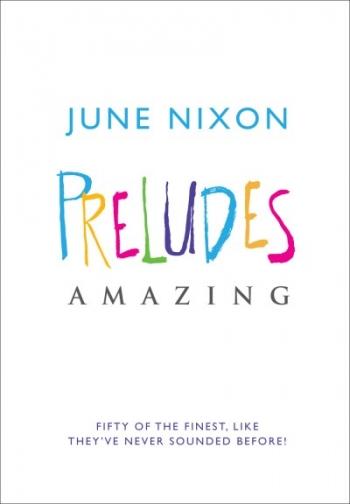 Preludes Amazing  (June Nixon) (Mayhew)
