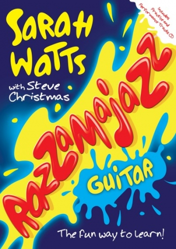 Razzamajazz Guitar: Book & Cd (Sarah Watts)