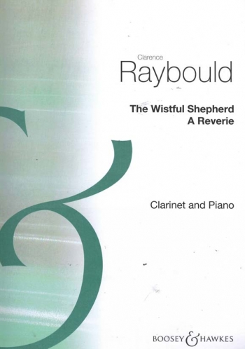 Wistful Shepherd For Clarinet And Piano (Boosey & Hawkes)