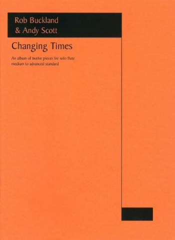 Changing Times (flute Solo) By Buckland & Scott