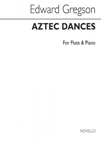Aztec Dances: Flute & Piano (Archive) (Novello)