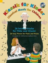 Classical Music For Children: 26 Easy Pieces Flute & Piano Book & CD